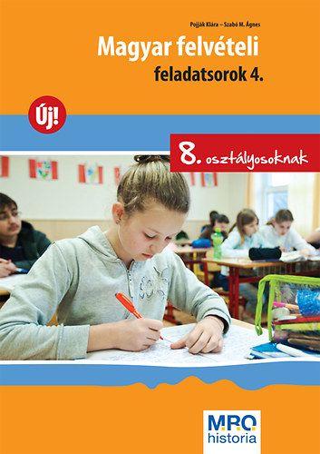 Magyar felvételi feladatsorok 4. - 8. osztályosoknak