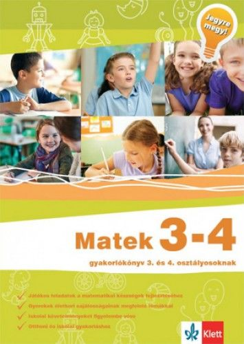 Matek 3-4 - Gyakorlókönyv 3. és 4. osztályosoknak - Jegyre megy! - Sütő Katalin |