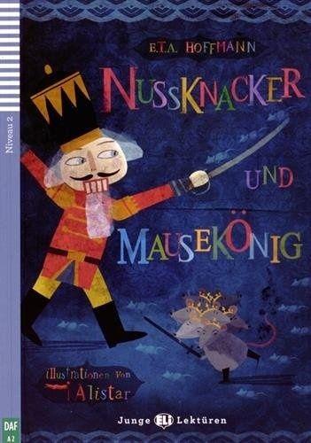 Nussknacker und Mausekönig + CD