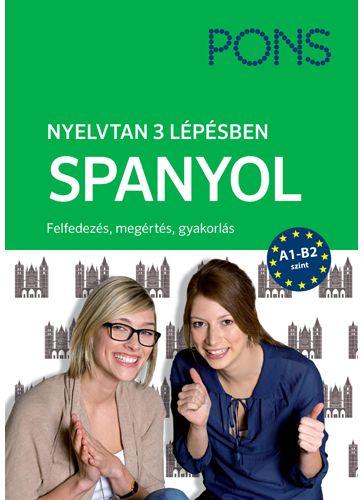 PONS Nyelvtan 3 lépésben - Spanyol ÚJ