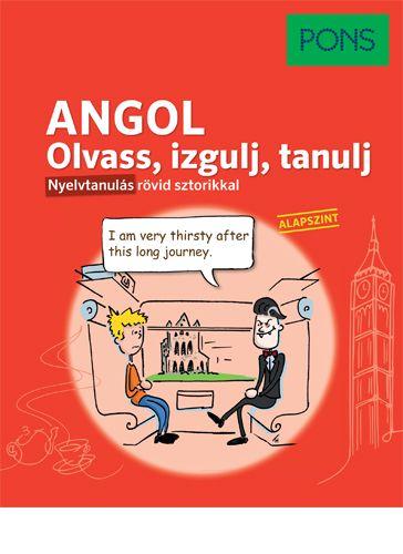 PONS Olvass, izgulj, tanulj - Angol nyelvkönyv