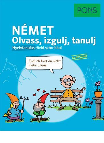 PONS Olvass, izgulj, tanulj - Német nyelvkönyv