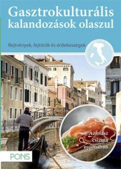 Gasztrokulturális kalandozások olaszul