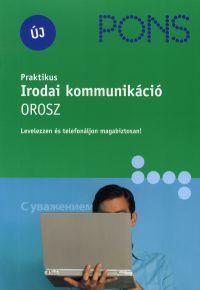 Praktikus Irodai kommunikáció - Orosz