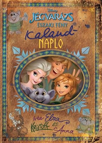 Jégvarázs – Északi fény: Kalandnapló - Disney |