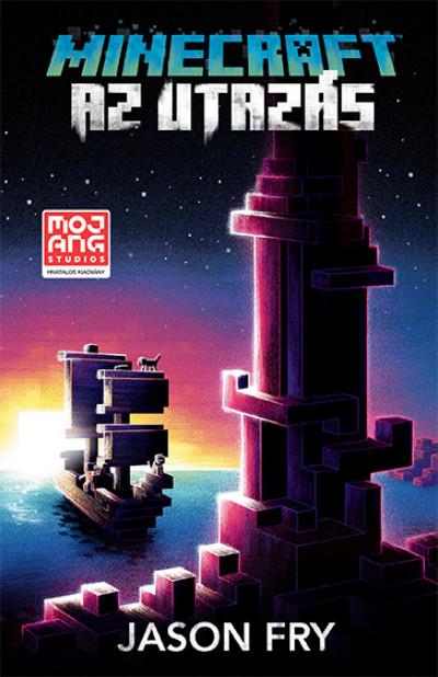 Minecraft - Az utazás - (Minecraft hivatalos regénysorozat 5.)