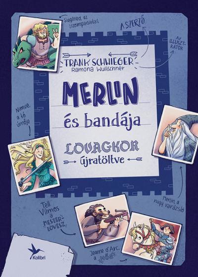 Merlin és bandája - Lovagkor újratöltve
