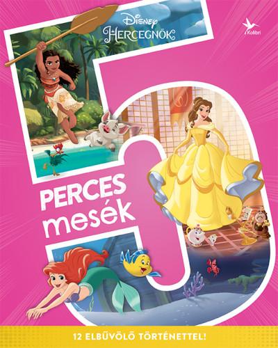 Disney Hercegnők: 5 perces mesék