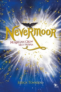 Nevermoor 1. - Morrigan Crow négy próbája