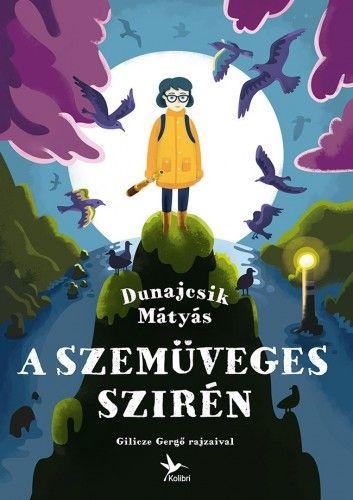 A Szemüveges Szirén - Dunajcsik Mátyás pdf epub