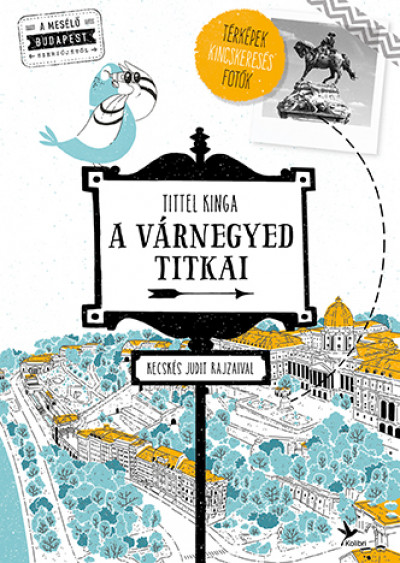 A Várnegyed titkai - Mesélő Budapest zsebkönyvsorozat