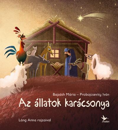 Az állatok karácsonya - Bajzáth Mária |