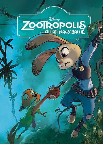 Zootropolis - Állati nagy balhé -  pdf epub
