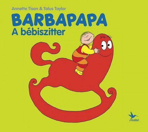 Barbapapa – A bébiszitter - Anette Tison pdf epub