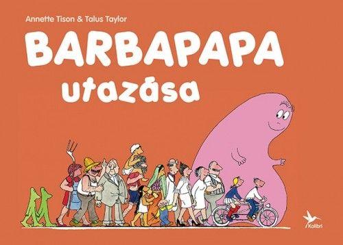 Barbapapa utazása - Anette Tison pdf epub