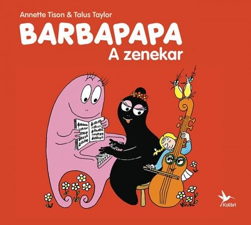 Barbapapa zenekara - Anette Tison |