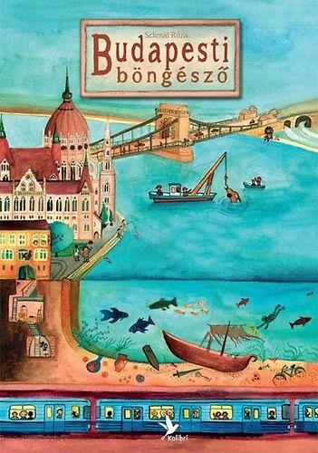 Budapesti böngésző - Schmal Róza pdf epub