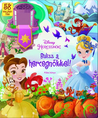 Bulizz a hercegnőkkel! - Füles könyv