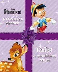 Disney mesék - Pinokkió - A tökéletes ajándék - Bambi - A csodálatos téli fa