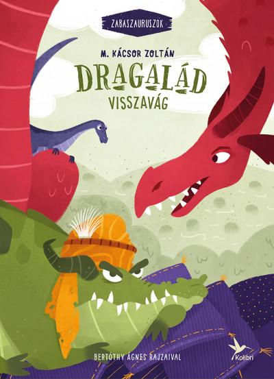 Dragalád visszavág - M. Kácsor Zoltán |