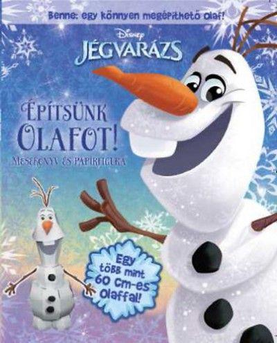 Jégvarázs - Építsünk Olafot! -  pdf epub