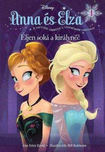 Jégvarázs - Anna és Elza 1: Éljen soká a királynő!