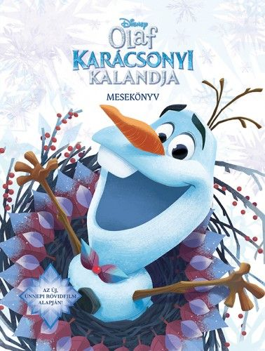 Jégvarázs - Olaf karácsonyi kalandja - mesekönyv