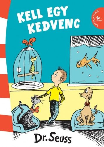 Kell egy kedvenc - Dr. Seuss pdf epub