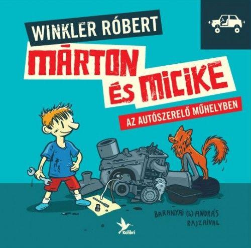Márton és Micike az autószerelő műhelyben