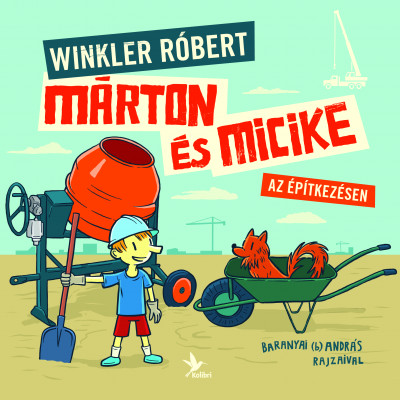 Márton és Micike az építkezésen - Winkler Róbert pdf epub