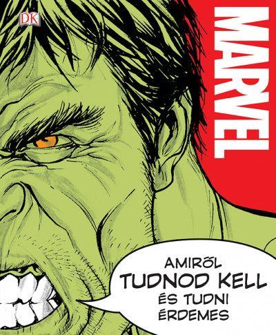 Marvel - Amiről tudnod kell és tudni érdemes