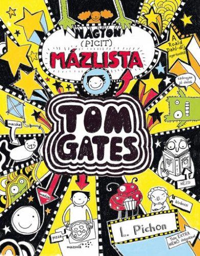 Nagyon (picit) mázlista - Tom Gates 6. - Liz Pichon pdf epub