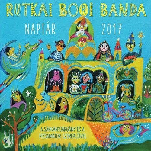 Rutkai Bori Banda - Naptár 2017