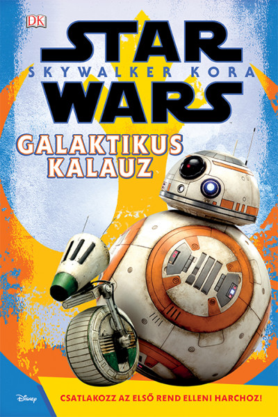 Star Wars: Skywalker kora - Galaktikus kalauz