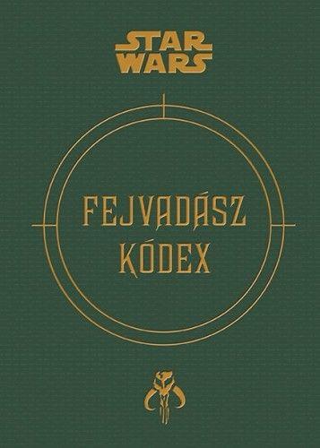 Star Wars - Fejvadász kódex -  pdf epub