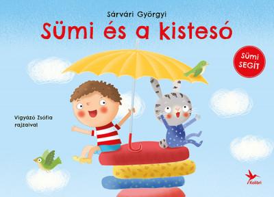 Sümi és a kistesó - Sárvári Györgyi pdf epub