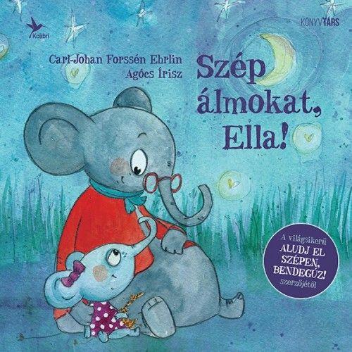 Szép álmokat, Ella! - Agócs Írisz pdf epub