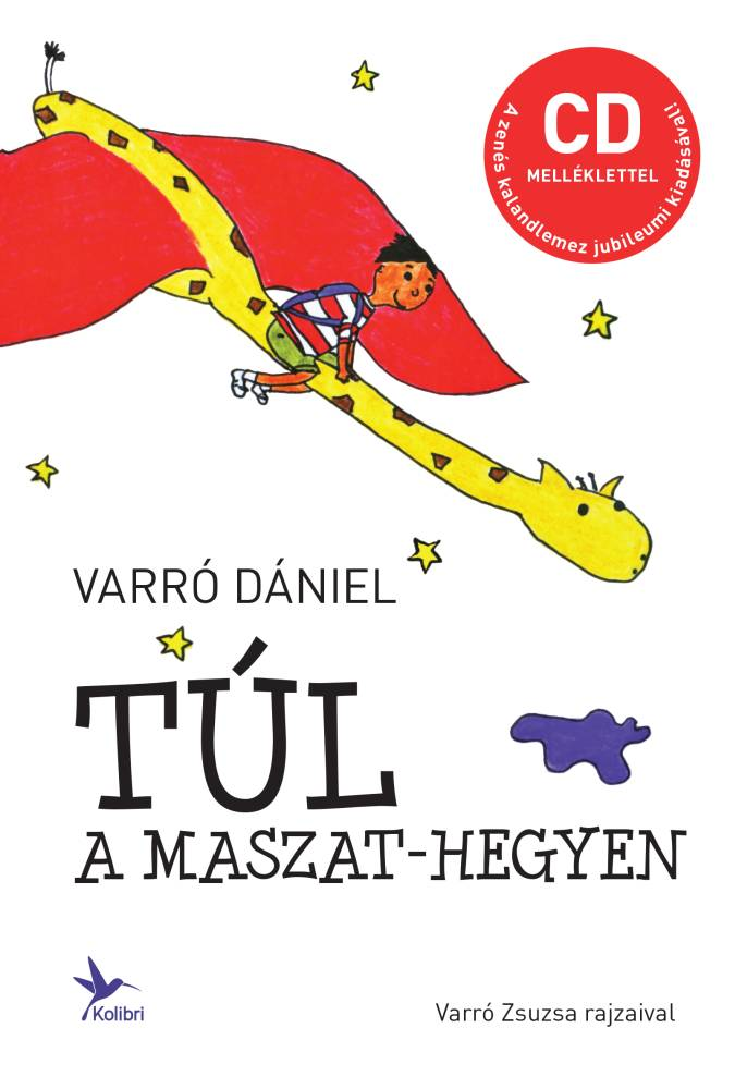 Túl a Maszat-hegyen - CD melléklettel - Varró Dániel pdf epub