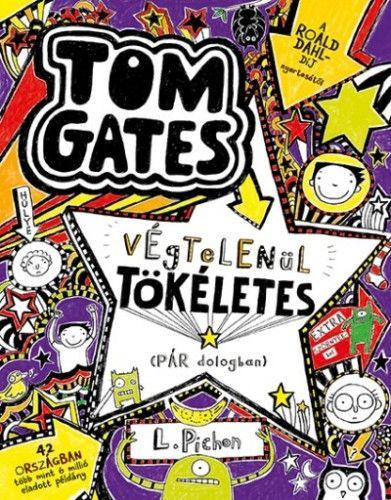 Tom Gates végtelenül tökéletes (pár dologban) - Tom Gates 5. - Liz Pichon |