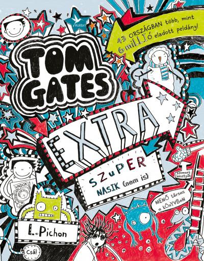 Extra szuper nasik (nem is) - Tom Gates 5 és fél