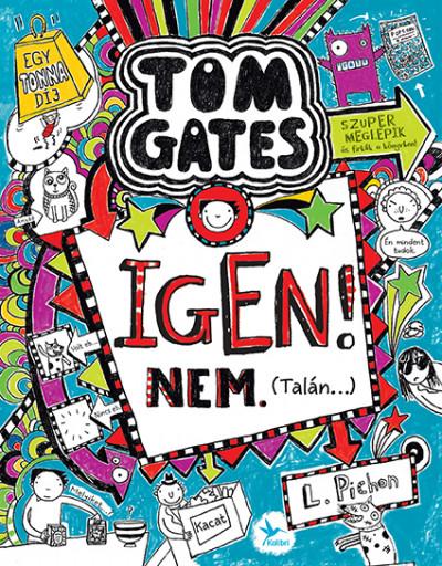 Igen! Nem. (Talán...) - Tom Gates 7.