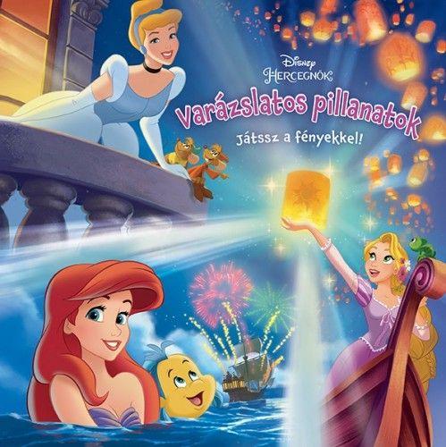 Disney hercegnők: Varázslatos pillanatok