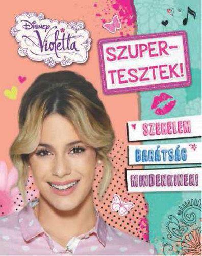 Disney - Violetta - Szupertesztek -  pdf epub