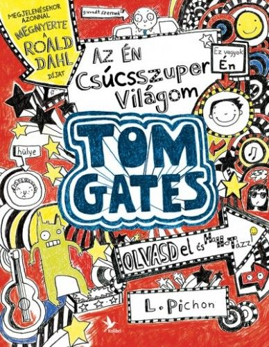 Az én csúcsszuper világom - Tom Gates