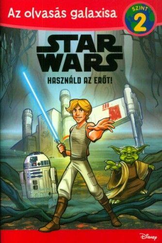 Star Wars - Használd az Erőt! - Siglain Michael |