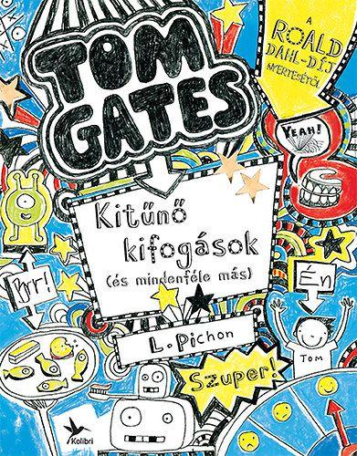Kitűnő kifogások (és mindenféle más) - Tom Gates 2.
