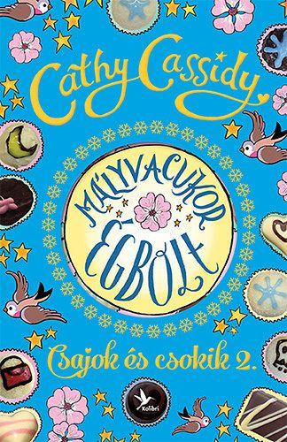 Mályvacukor égbolt - Csajok és csokik 2. - Skye története - Cathy Cassidy pdf epub