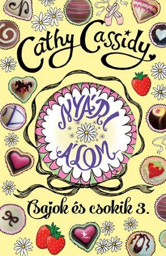 Nyári álom – Summer története – Csajok és csokik 3. - Cathy Cassidy |
