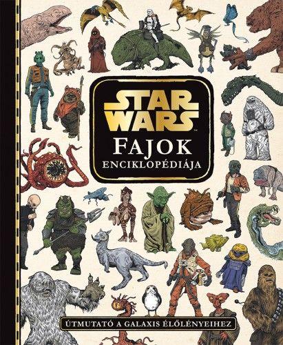 Star Wars - Fajok enciklopédiája