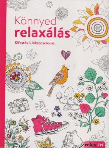 Könnyed relaxálás